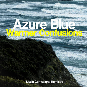 Warmer Confusions (Little Confusions Remixes) cover art