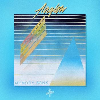 AIRGLOW | Memory Bank cover art