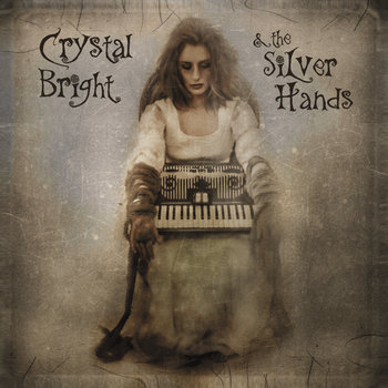 Crystal Bright & the Silver Hands cover art