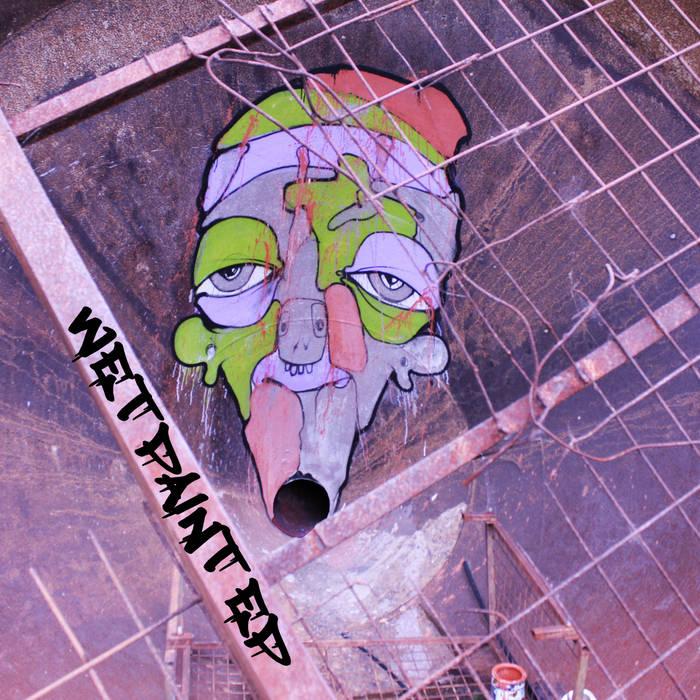 Wet Paint EP cover art