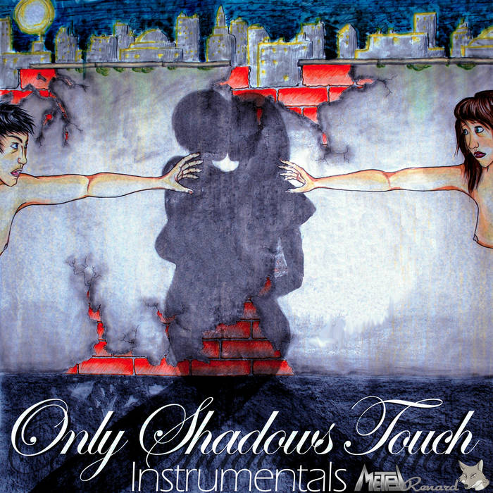 Only Shadows Touch (Instrumentals) cover art