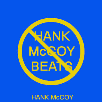 Nobody Wants A Hank McCoy Beat cover art