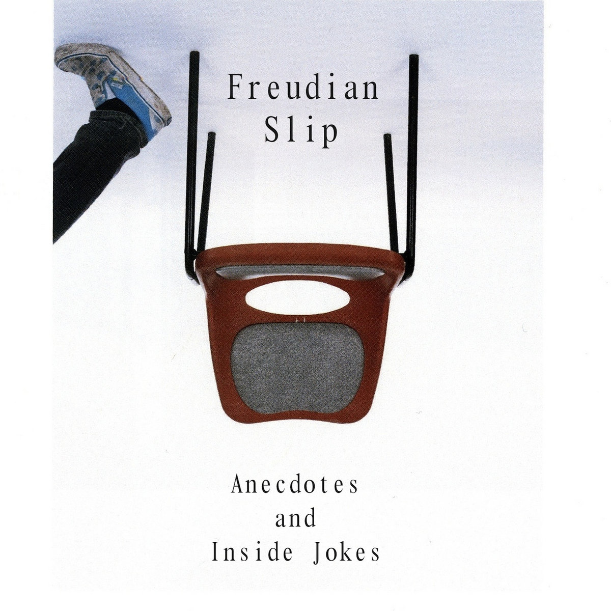 Anecdotes and Inside Jokes | Freudian Slip