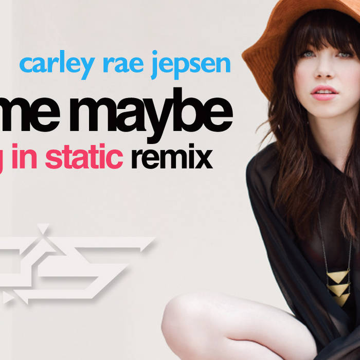 Call Me Maybe (Coming in Static Remix) cover art
