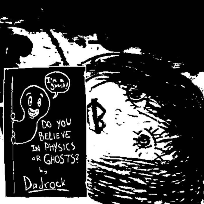 Do You Believe in Physics or Ghosts? cover art