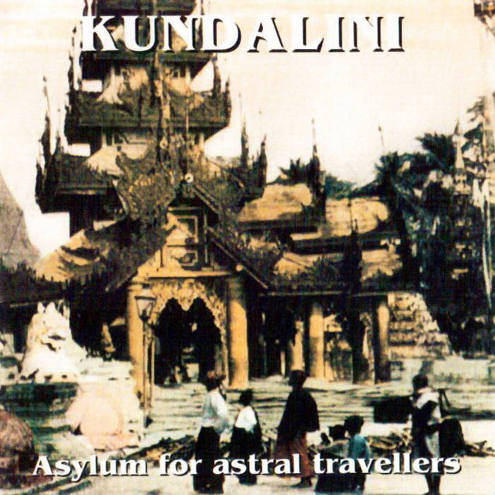 KUNDALINI           Asylum for astral travel cover art