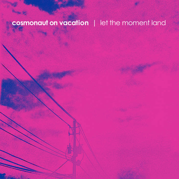 Let the Moment Land cover art
