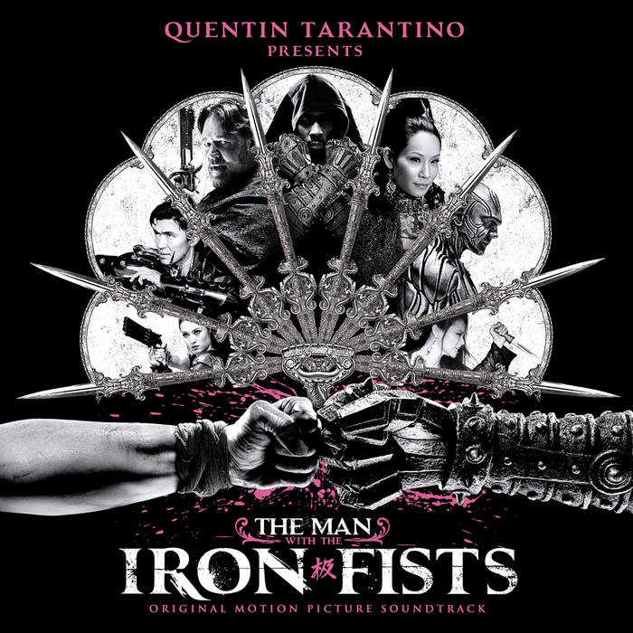 The Man With The Iron Fists Soundtrack cover art