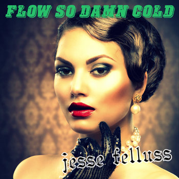 Flow So Damn Cold cover art