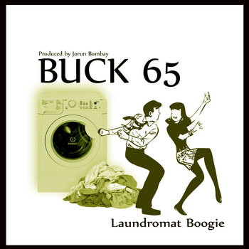 "Buck 65  ""Laundromat Boogie"" (Produced by Jorun Bombay) cover art"