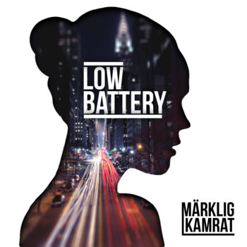 Low Battery Ep cover art