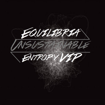 Unsustainable (Entropy VIP) cover art