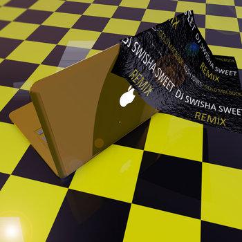 Kush Jones - Gold Macbook (Swisha Sweet Remix) cover art