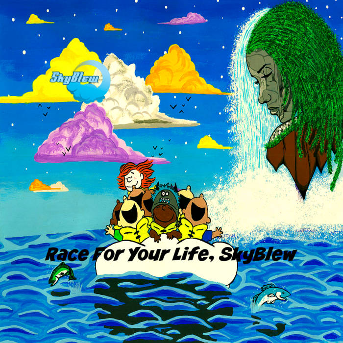 Race For Your Life, SkyBlew cover art