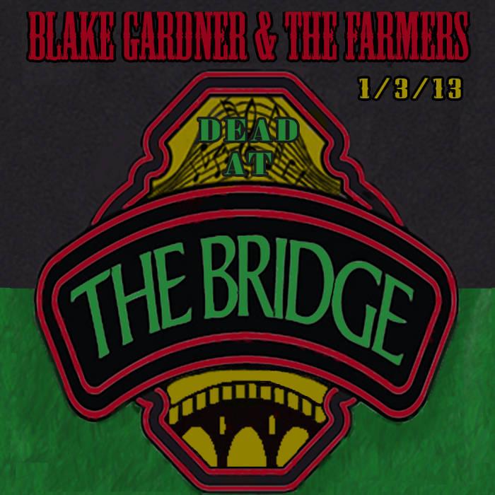 DEAD @ The Bridge [1.3.13.] cover art