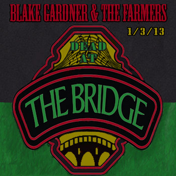 DEAD @ The Bridge [1.3.13.] cover art