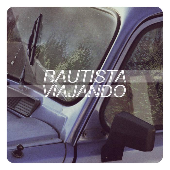BAUTISTA VIAJANDO cover art