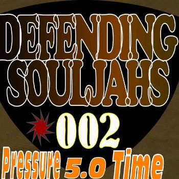 Defending SoulJahs - Pressure Time 002 cover art