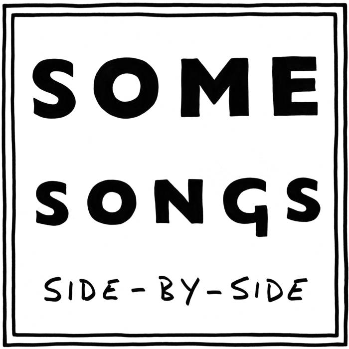 Some Songs Side-By-Side cover art