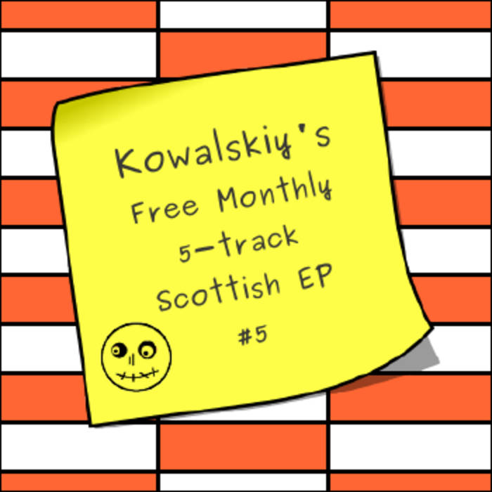 Kowalskiy's Free Monthly Scottish EP #5 cover art