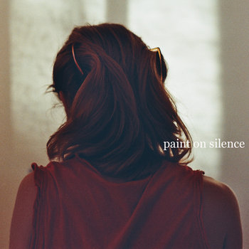 Paint On Silence EP cover art