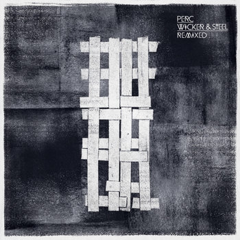 Wicker & Steel Remixed - EP1 cover art
