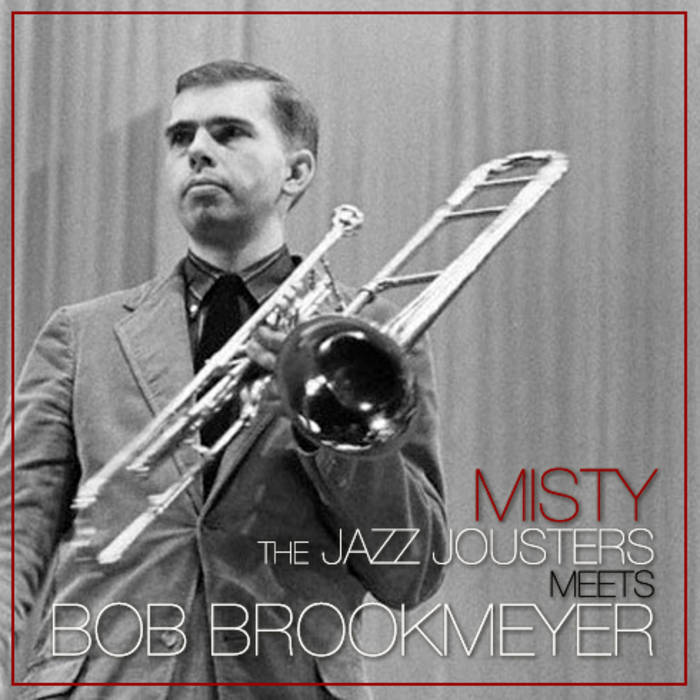 Misty -The Jazz Jousters Meets Bob Brookmeyer cover art