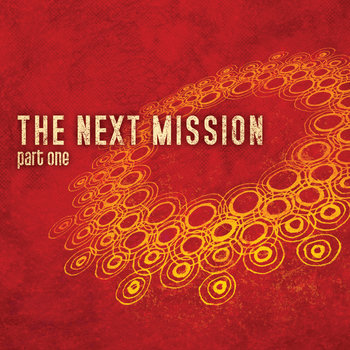 The Next Mission: Part One cover art