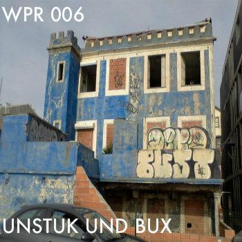 Unstuk Und Bux WPR006 cover art