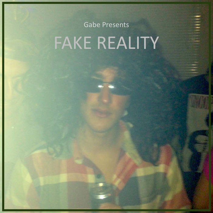 FAKE REALITY cover art