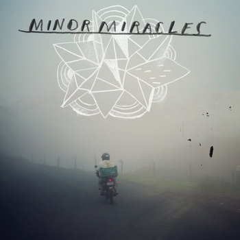 { Minor Miracles } EP cover art