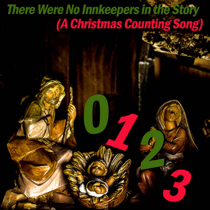 There Were No Innkeepers in the Story (A Christmas Counting Song) cover art