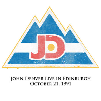 John Denver Live in Edinburgh October 21st, 1991 cover art