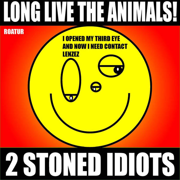 LLTA021 - Roatur - 2 Stoned Idiots EP cover art