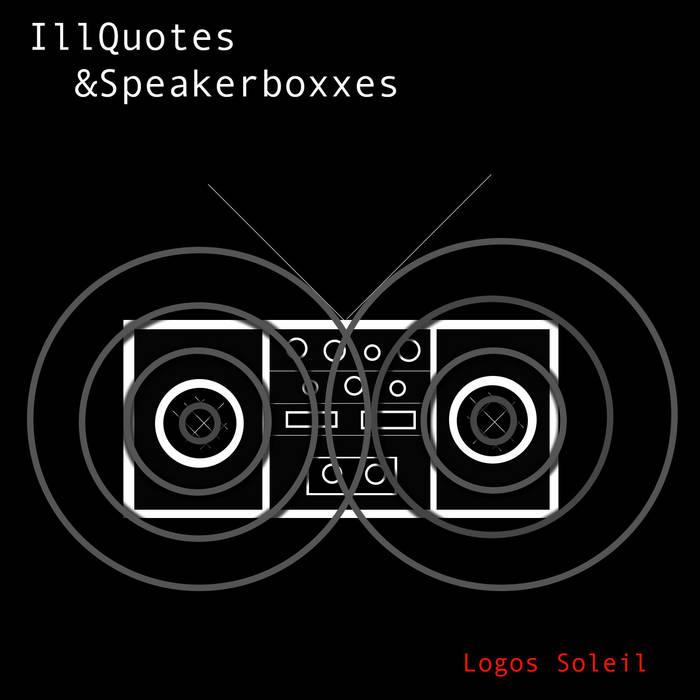 IllQuotes & SpeakerBoxxes cover art
