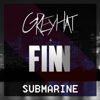 Submarine (feat. Greyhat) cover art