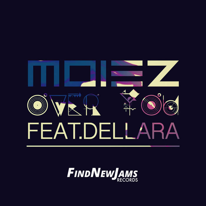 Moiez - Over You (feat. Dellara) cover art