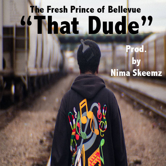 """That Dude"" [Prod. by Nima Skeemz] cover art"