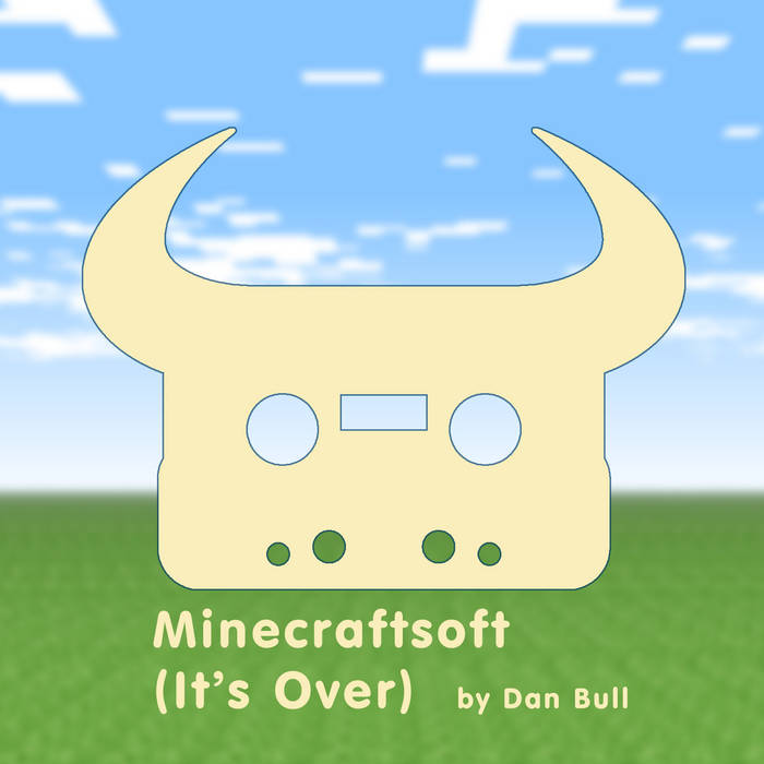 Minecraftsoft (It's Over) cover art