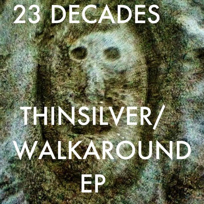 Thin Silver/Walk Around EP cover art