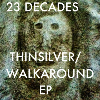 Thin Silver/Walk Around EP cover art