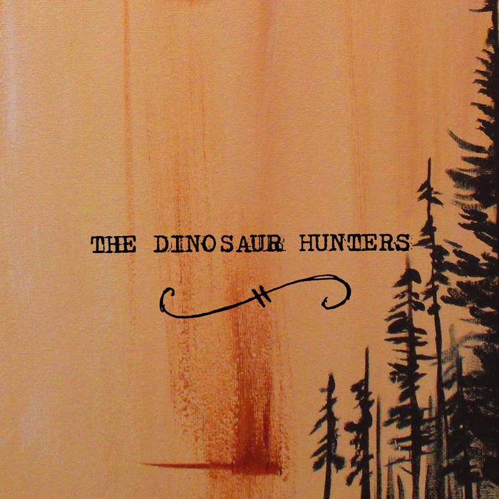 The Dinosaur Hunters Single cover art