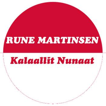 Rune Martinsen - Kalaallit Nunaat cover art