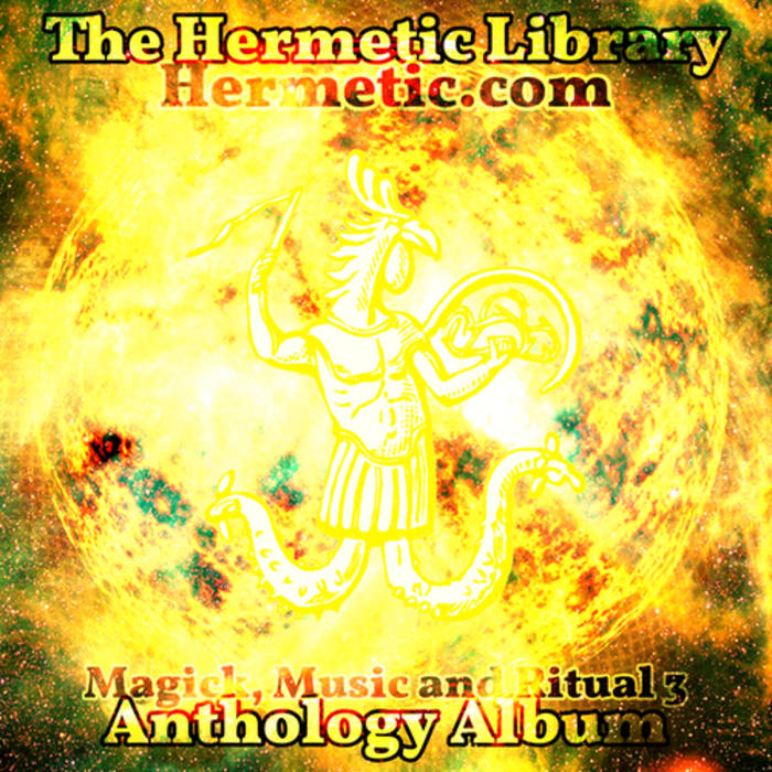 The Hermetic Library Anthology Album - Magick, Music and Ritual 3 cover art