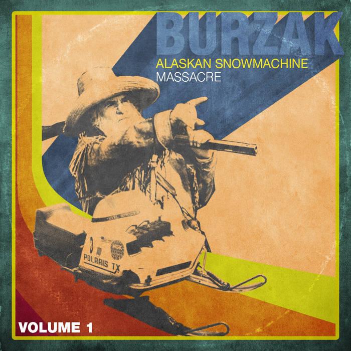 Volume 1. Alaskan Snowmachine Massacre cover art