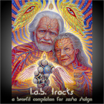L.A.B. Tracks:  A Benefit Compilation for Sasha Shulgin cover art