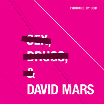 Sex, Drugs, & David Mars cover art