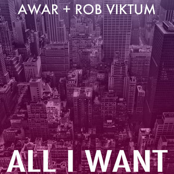 All I Want (Prod. Rob Viktum) cover art