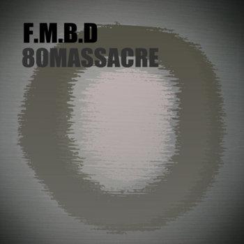 F.M.B.D cover art