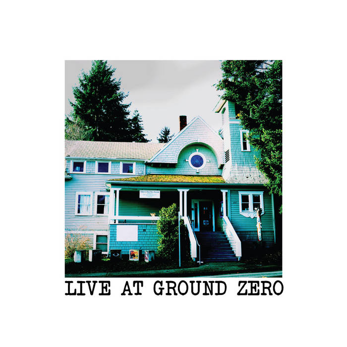 Live at Ground Zero cover art
